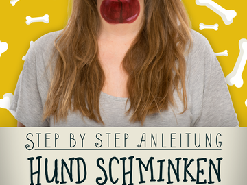 Hund schminken: Step by Step