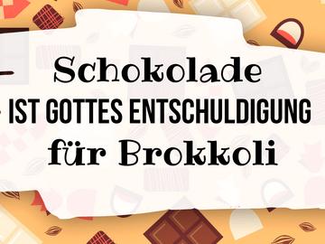 Spruch Schokolade