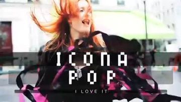 video-icona-pop-i-love-it-480x270-1733668.jpg